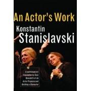 An Actor's Work by Konstantin Stanislavski