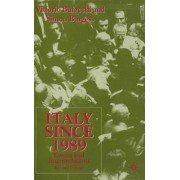 Italy Since 1989 by Vittorio Bufacchi