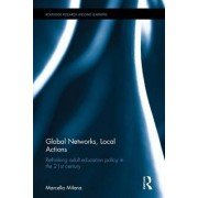 Global Networks, Local Actions by Marcella Milana