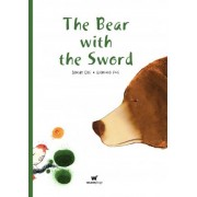 Bear with the Sword, The by Davide Cali