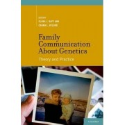 Family Communication About Genetics by Clara L. Gaff