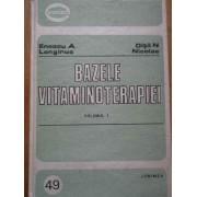 Bazele Vitaminoterapiei Vol.1 - Enescu A. Longinus Oita N. Nicolae