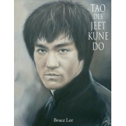 Tao Des Jeet Kune Do by Bruce Lee