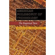 American Philosophy of Technology by Hans Achterhuis