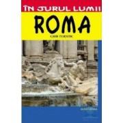 In jurul lumii - Roma - Ghid turistic