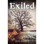 Exiled by M R Merrick