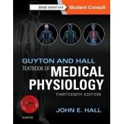 John E. Hall PhD Guyton and Hall Textbook of Medical Physiology, 13e (Guyton Physiology)