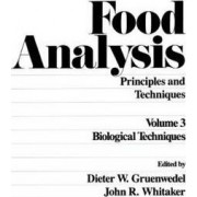 Food Analysis: Volume 4 by Dieter W. Gruenwedel