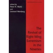 The Revival of Right-Wing Extremism in the Nineties by Peter H. Merkl