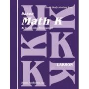 Saxon Math K Meeting Book First Edition by Larson