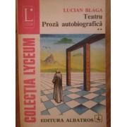 Teatru Proza Autobiografica Vol Ii 139 - Lucian Blaga