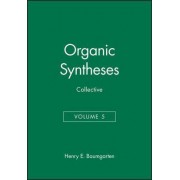 Organic Syntheses: v. 40-49 in 1v by Henry E. Baumgarten