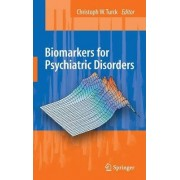 Biomarkers for Psychiatric Disorders by Christoph W. Turck