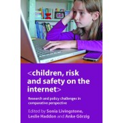 Children, Risk and Safety on the Internet by Sonia Livingstone