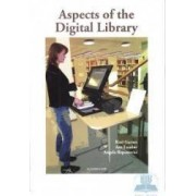 Aspects of the digital library - Kari Garnes Ane Landoy Angela Repanovici