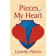 Pieces of My Heart by Lynette Pierce