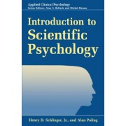 Introduction to Scientific Psychology by Henry D. Schlinger