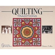 Quilting Traditions by Patricia T. Horr