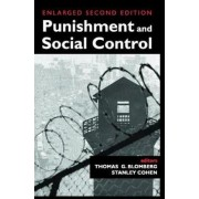 Punishment and Social Control by Lawrence T. Nichols