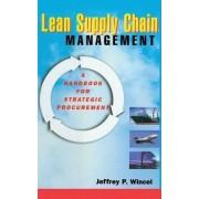 Lean Supply Chain Management by Jeffrey P. Wincel