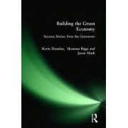 Building the Green Economy by Kevin Danaher