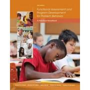 Functional Assessment and Program Development for Problem Behavior by Robert H. Horner