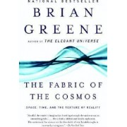The Fabric of the Cosmos by B. Greene