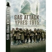 The Gas Attack by John Lee
