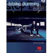 Dubstep Drumming Grooves How to Apply to Drum Set Drums Bk/CD by Donny Gruendler
