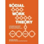 Social Work Theory by Siobhan Maclean