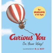 Curious George Curious You: on Your Way! by H.A. Rey