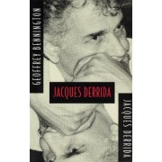 Jacques Derrida by Geoffrey Bennington