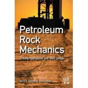 Petroleum Rock Mechanics by Bernt S. Aadnoy