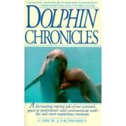 Dolphin Chronicles by Carol J. Howard