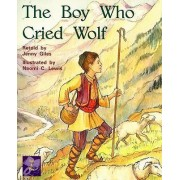 The Boy Who Cried Wolf by Jenny Giles