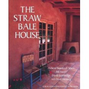 The Straw Bale House by Athena Swentzell Steen