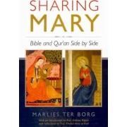 Sharing Mary by Marlies Ter Borg