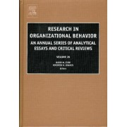Research in Organizational Behavior: Vol. 26 by Barry M. Staw