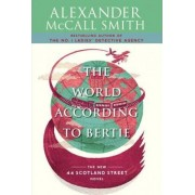The World According to Bertie by Professor of Medical Law Alexander McCall Smith
