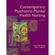 Contemporary Psychiatric-Mental Health Nursing by Carol Ren Kneisl