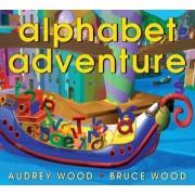Alphabet Adventure by Audrey Wood
