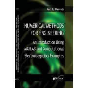 Numerical Methods for Engineering by Karl F. Warnick