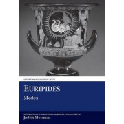 Euripides: Medea by Judith Mossman