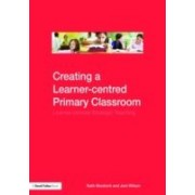 Personalised Learning In The Primary Classroom: Learner-Centered Strategic Teaching