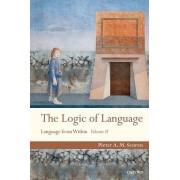 The Logic of Language by Pieter A. M. Seuren
