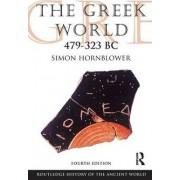 The Greek World 479-323 BC by Simon Hornblower