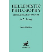 Hellenistic Philosophy by A. A. Long