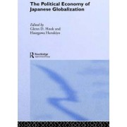 The Political Economy of Japanese Globalisation by Harukiyo Hasegawa