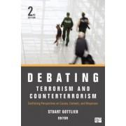 Debating Terrorism and Counterterrorism by Stuart Gottlieb