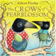 The Crows of Pearblossom by Sophie Blackall